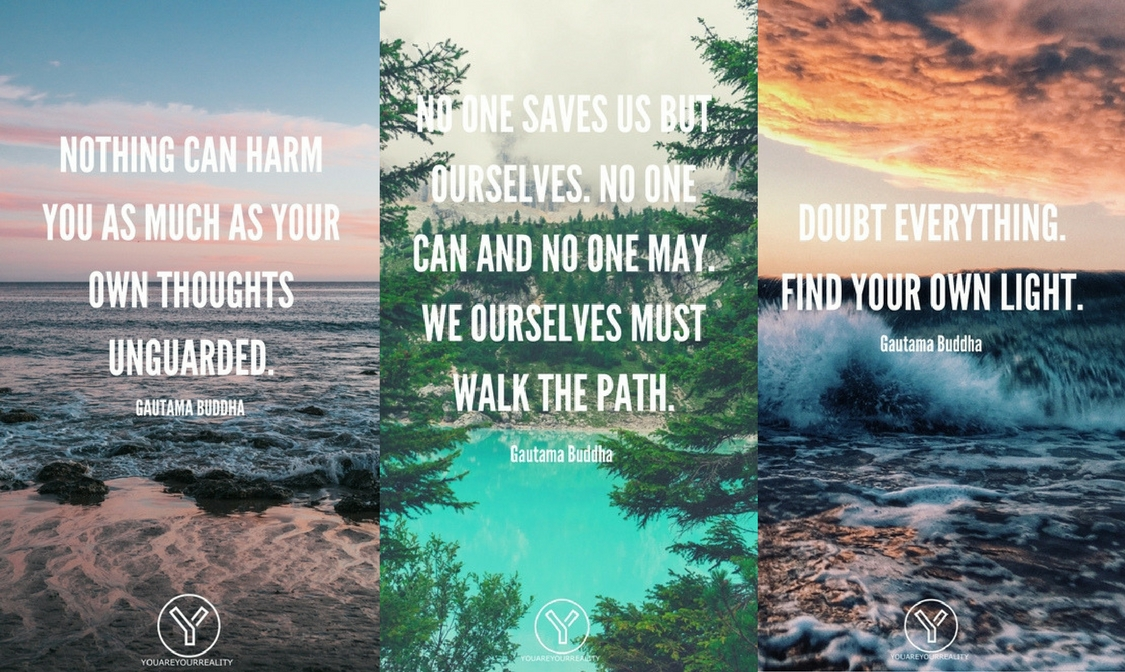 25 Gautama Buddha Quotes For Inner Peace You Are Your Reality