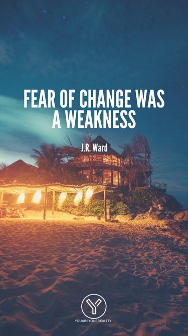 Angst vor Veränderung war eine Schwäche