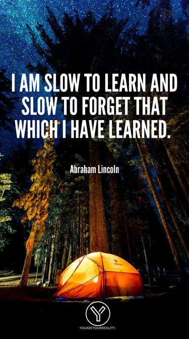 Ich lerne langsam und vergesse langsam das, was ich gelernt habe.