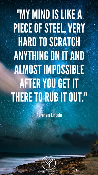 Mein Geist ist wie ein Stück Stahl, sehr schwer zu kratzen und fast unmöglich, nachdem Sie es dort bekommen haben, um es auszureiben. (1)